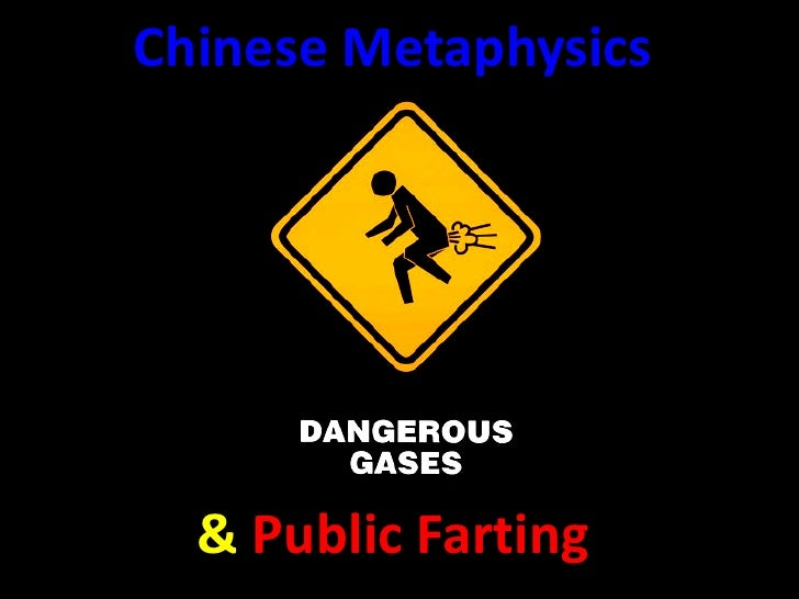 Chinese Metaphysics  & Public Farting