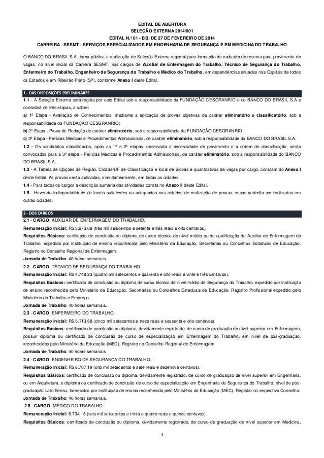EDITAL DE ABERTURA SELEÇÃO EXTERNA 2014/001 EDITAL N.º 01 - BB, DE 27 DE FEVEREIRO DE 2014 CARREIRA - SESMT - SERVIÇOS ESP...