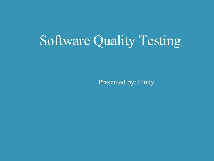 Software Quality Testing