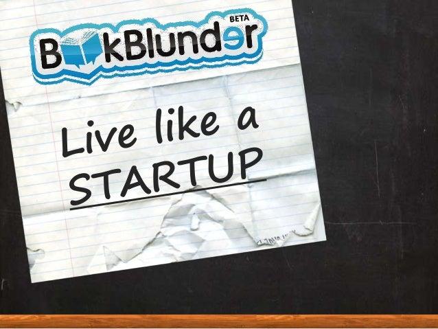 Live Like a Startup
