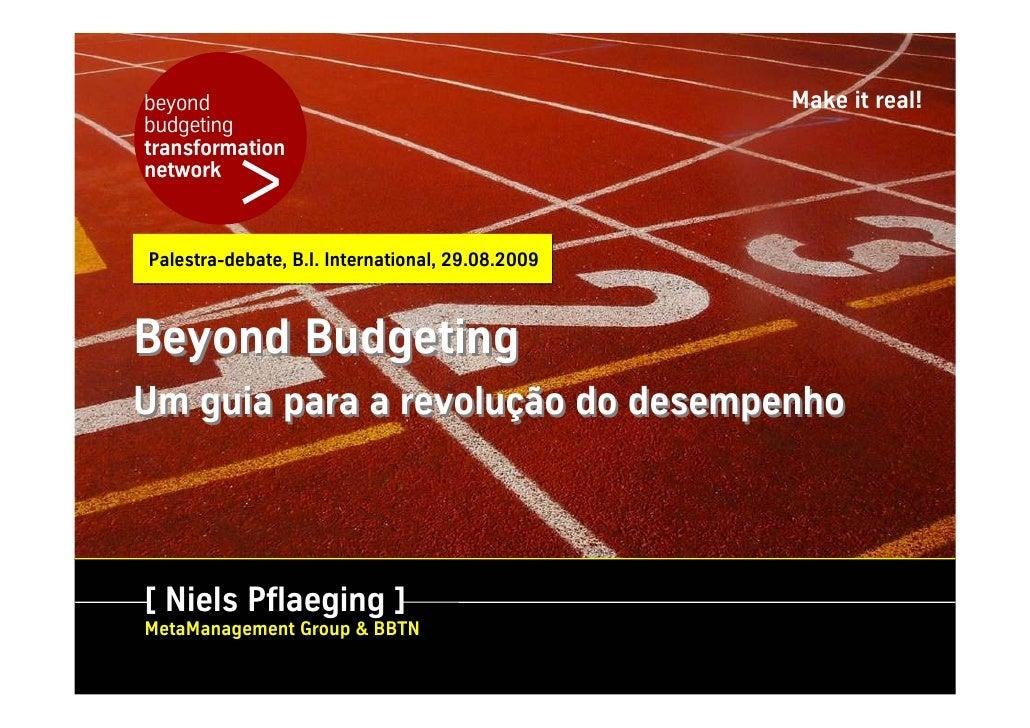 beyond                                            Make it real! budgeting             > transformation network    Palestra...