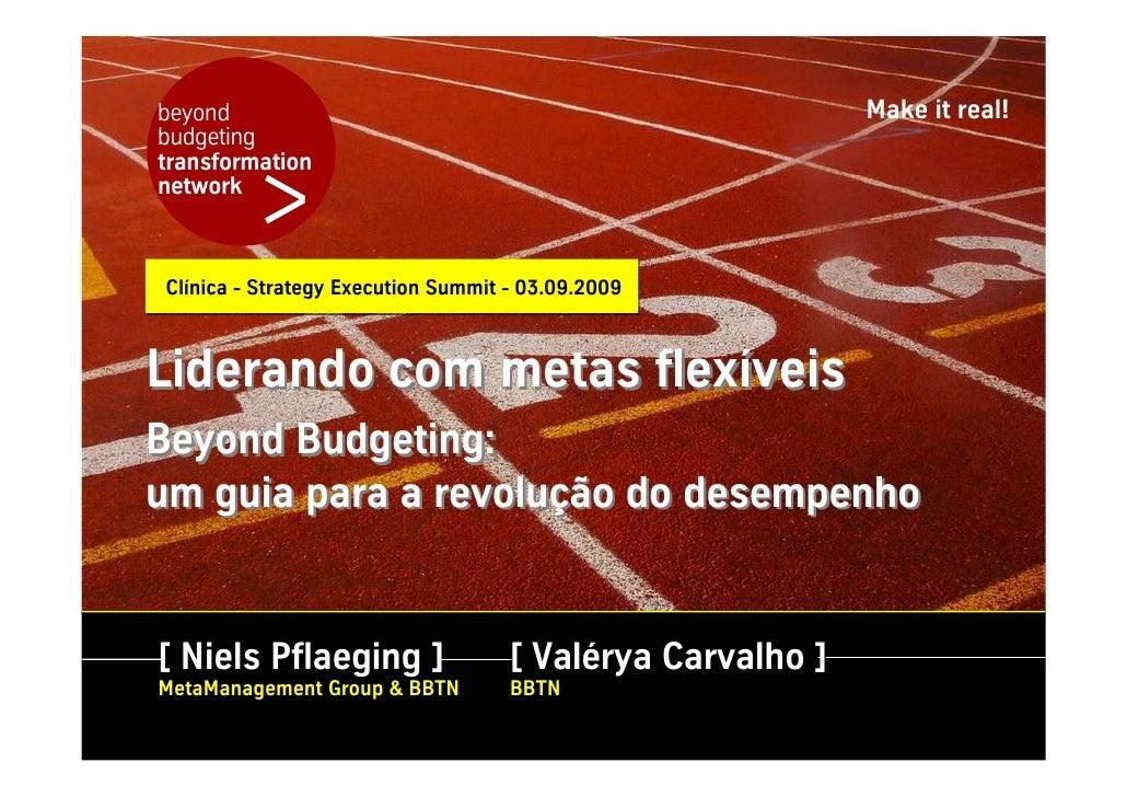 Workshop (PT): Liderando com Metas Flexiveis, Sao Paulo/Brazil, Strategy Execution Summit 2009