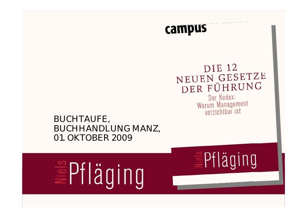 BUCHTAUFE,     BUCHHANDLUNG MANZ,     01. OKTOBER 2009     Niels Pflaeging [ BBTN Associate & Presidente MetaManagement Gr...
