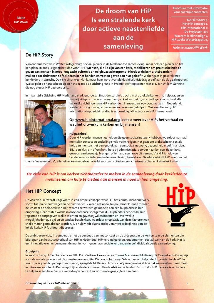 Brochure met informatie                                                       De droom van HiP                            ...