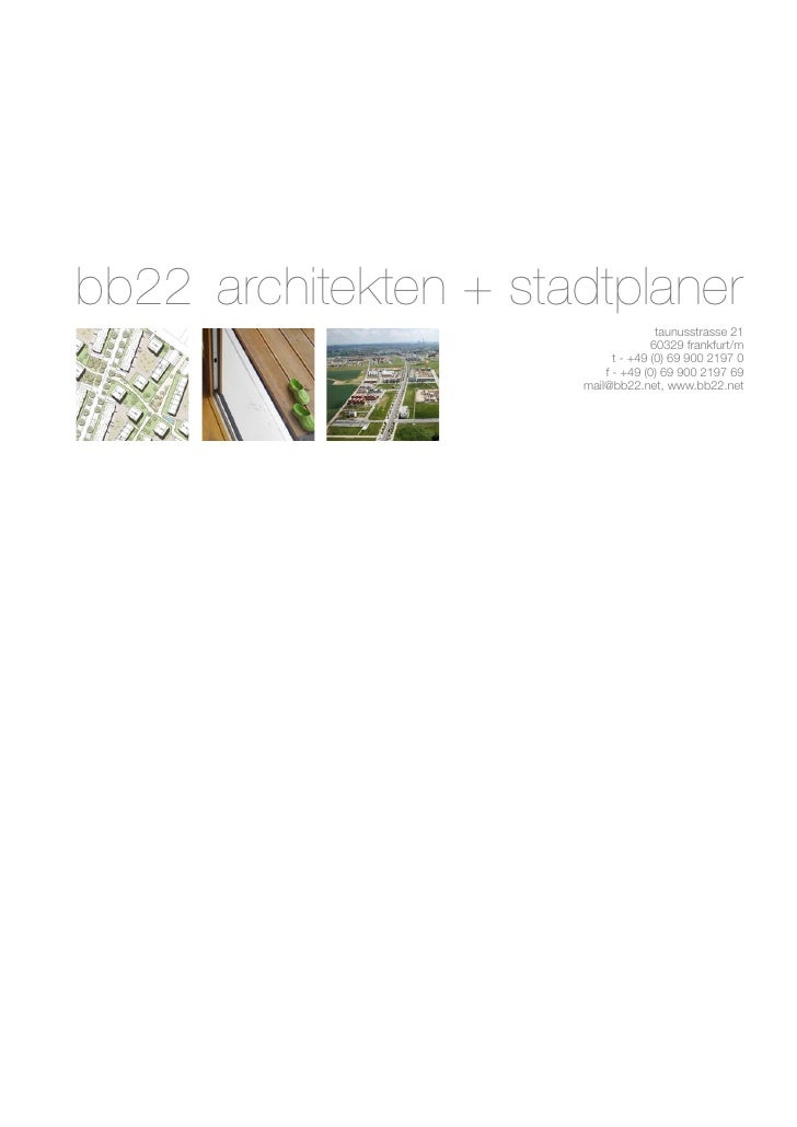 bb22 architekten + stadtplaner                                     taunusstrasse 21                                    603...