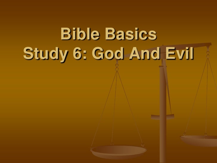 an analysis of the concept of god and evil in the bible Find helpful customer reviews and review ratings for the reality of god and the problem of evil at  of god in the bible  davies' analysis of the god.