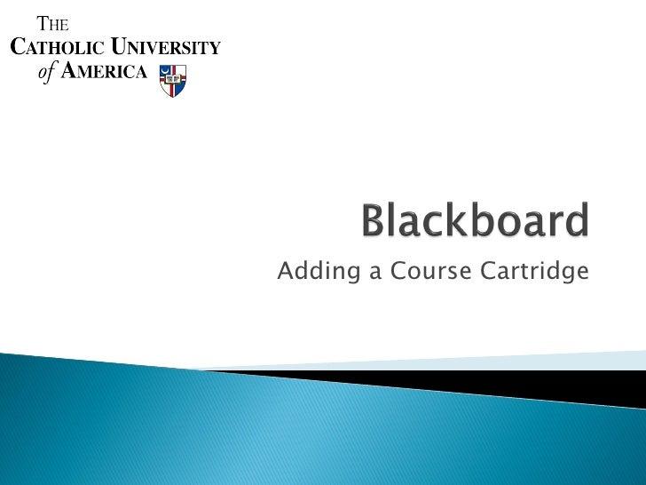 Adding a Course Cartridge to Blackboard