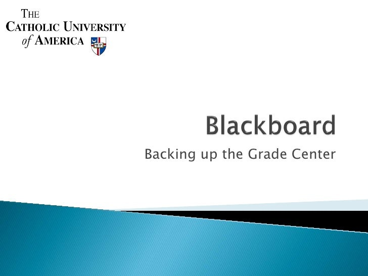 Backing up the Grade Center