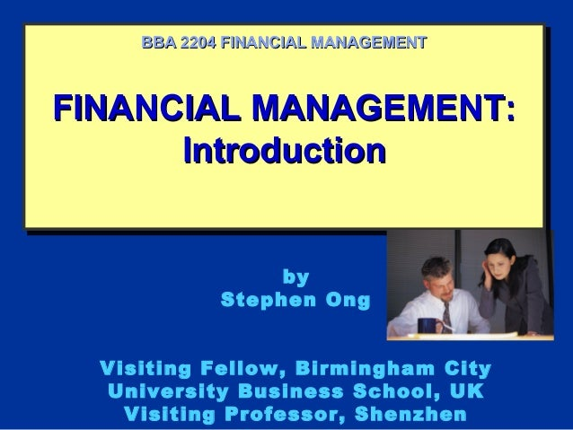 FINANCIAL MANAGEMENT:FINANCIAL MANAGEMENT: IntroductionIntroduction FINANCIAL MANAGEMENT:FINANCIAL MANAGEMENT: Introductio...