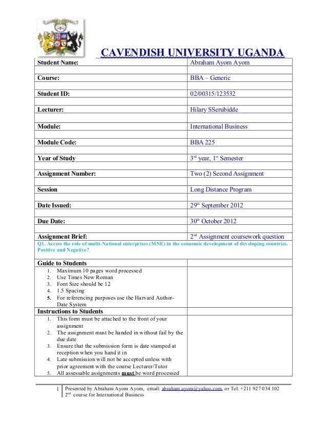 CAVENDISH UNIVERSITY UGANDA Student Name:  Abraham Ayom Ayom  Course:  BBA – Generic  Student ID:  02/00315/123532  Lectur...