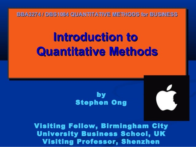 Introduction toIntroduction to Quantitative MethodsQuantitative Methods Introduction toIntroduction to Quantitative Method...