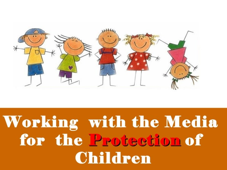 Partnering with the Media for the protection of children