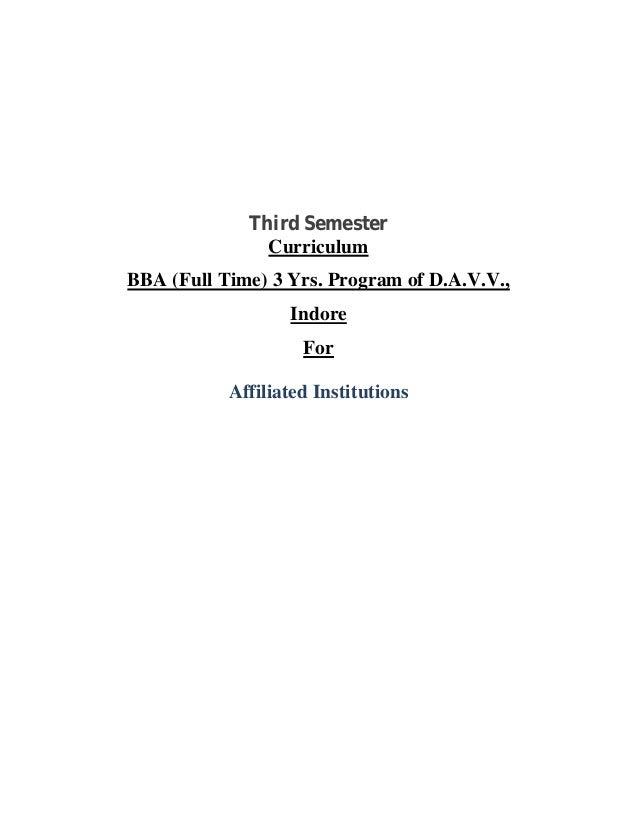Third SemesterCurriculumBBA (Full Time) 3 Yrs. Program of D.A.V.V.,IndoreForAffiliated Institutions