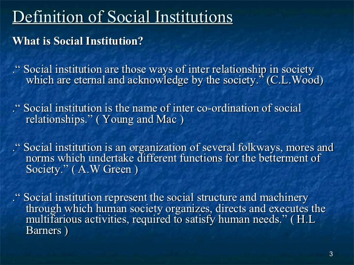 functions of social institutions Price tvcc five functions of social institutions to understand the function of a social institution, one should first understand how the function fits into the concept of social.