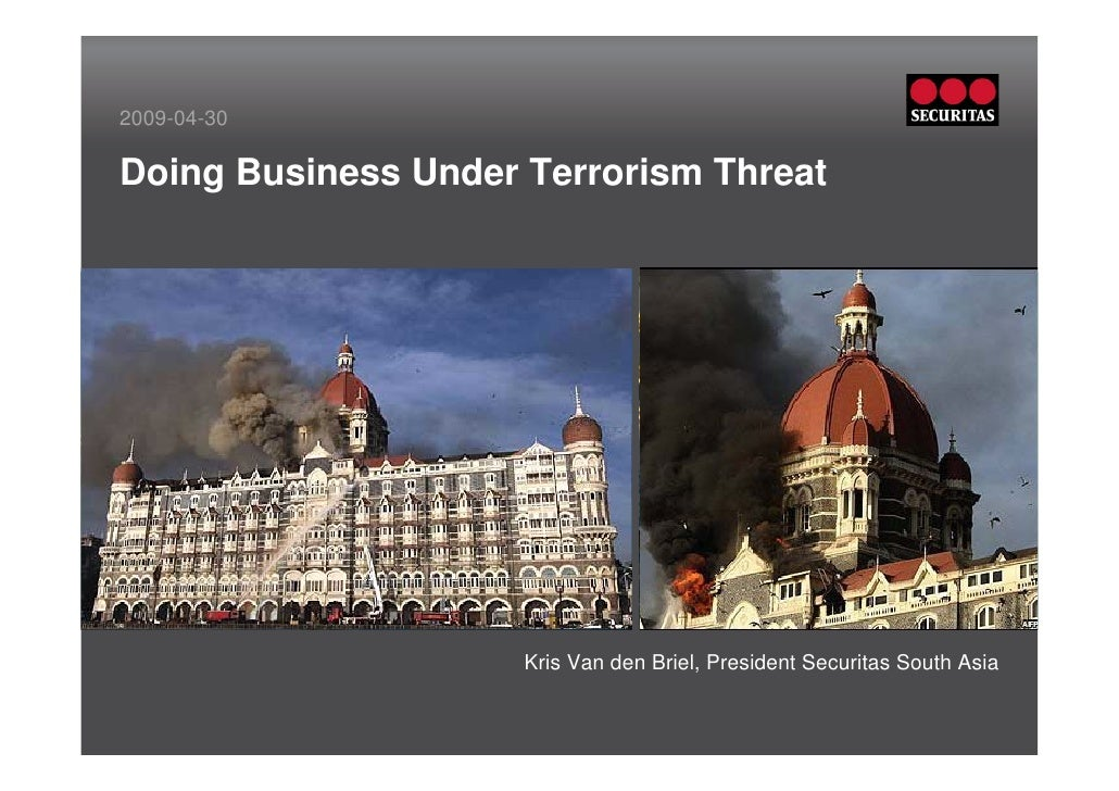 2009-04-30  Doing Business Under Terrorism Threat              Insert picture in this frame                     Insert pic...