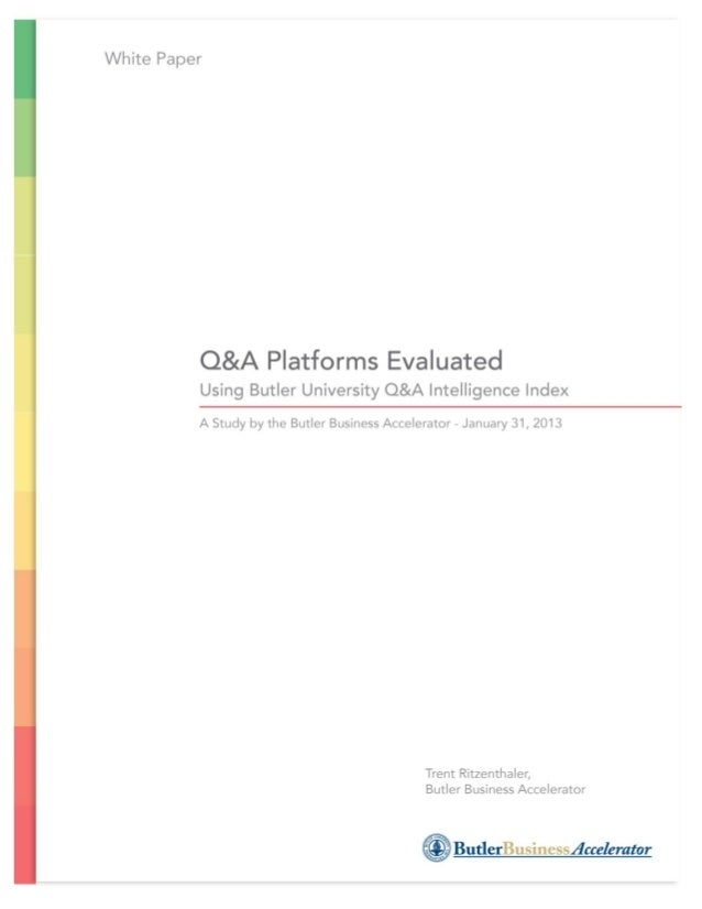 EXECUTIVE SUMMARYA new study using the Butler University Q&A Intelligence Index measures how various mobileQ&A platforms d...