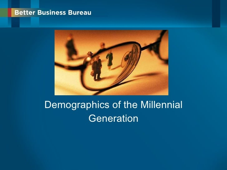 Demographics of the Millennial Generation<br />