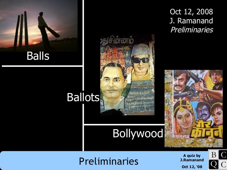 Balls, Ballots, Bollywood - Prelims Audio Visuals