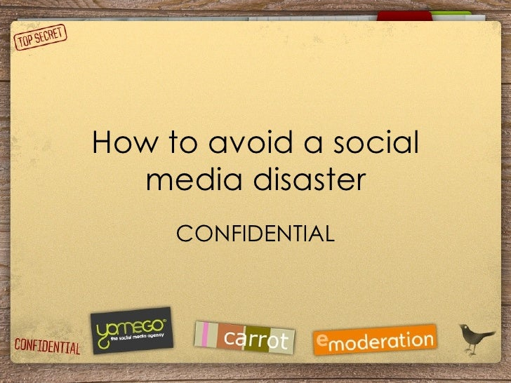 How To Avoid A Social Media Disaster (eModeration, Carrot Communications And Yomego)