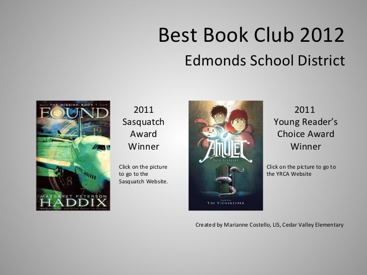 Best Book Club 2012 <ul><li>Edmonds School District </li></ul><ul><li>Created by Marianne Costello, LIS, Cedar Valley Elem...