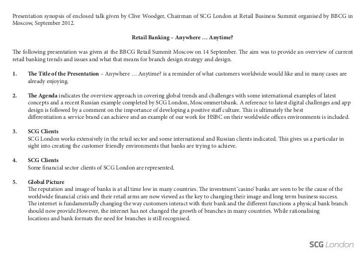 Presentation synopsis of enclosed talk given by Clive Woodger, Chairman of SCG London at Retail Business Summit organised ...