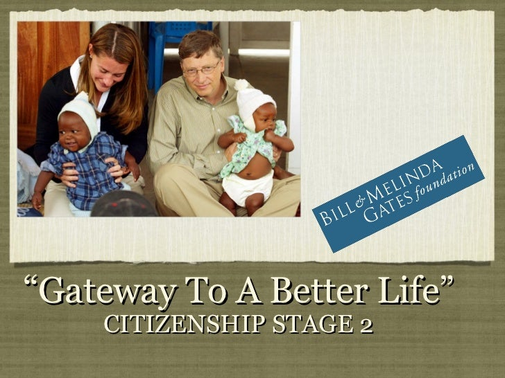 """Gateway To A Better Life""    CITIZENSHIP STAGE 2"