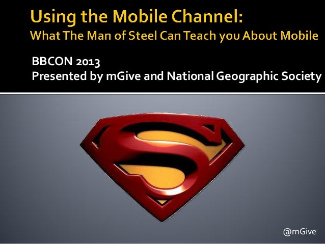 BBCON 2013 Presented by mGive and National Geographic Society @mGive