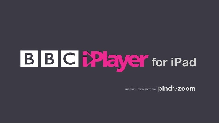Global BBC iPlayer designed by pinch/zoom