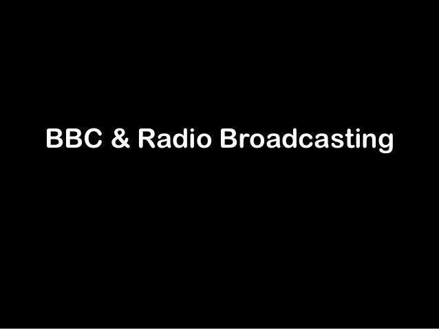 BBC & Radio Broadcasting