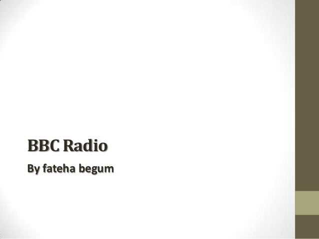 BBC Radio By fateha begum
