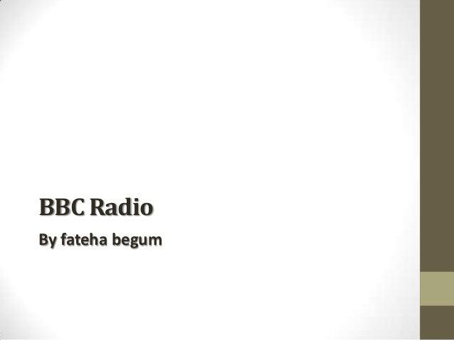 BBC Radio By fateha begum