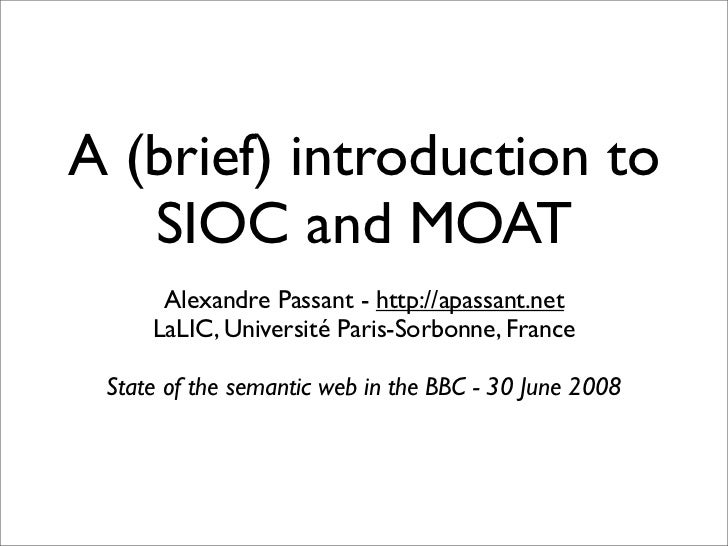 A (brief) introduction to SIOC and MOAT