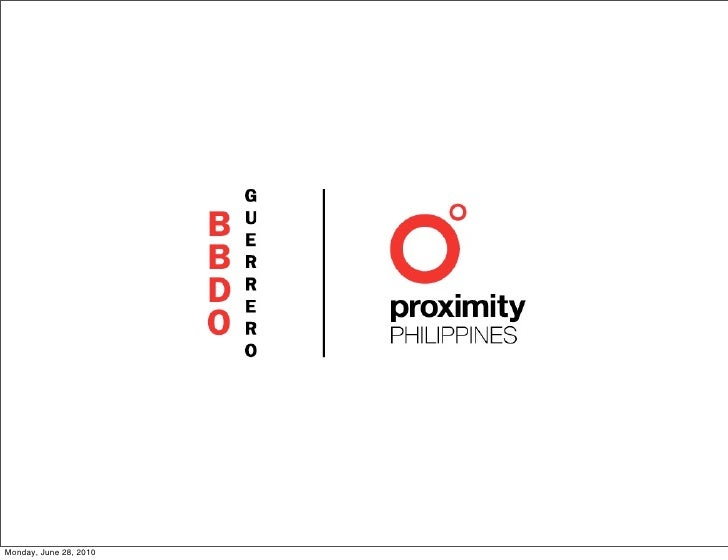 BBDO Guerrero | Proximity Philippines Credentials 2010