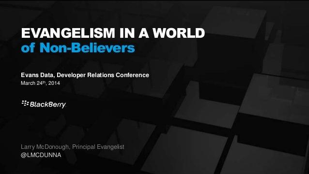 Developer Evangelism in a World of Non-Believers