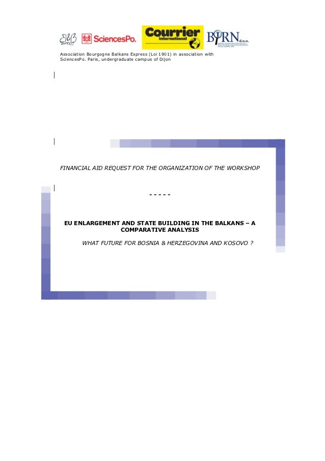 Association Bourgogne Balkans Express (Loi 1901) in association withSciencesPo. Paris, undergraduate campus of DijonFINANC...
