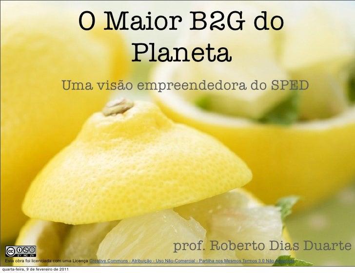 O Maior B2G do                                          Planeta                               Uma visão empreendedora do S...