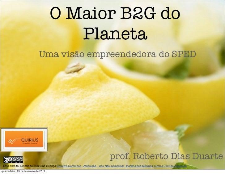 O Maior B2G do                                           Planeta                               Uma visão empreendedora do ...
