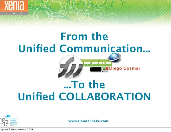 From the             Unified Communication...                                                 Diego Gosmar                 ...