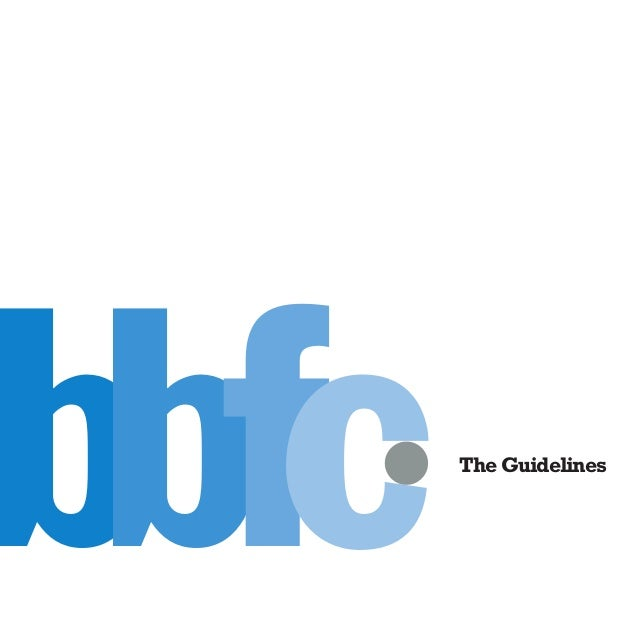 53841 BBFC guidelinesMay 09 v2:1   1/6/09   16:33   Page 1bbfc                                                         The...