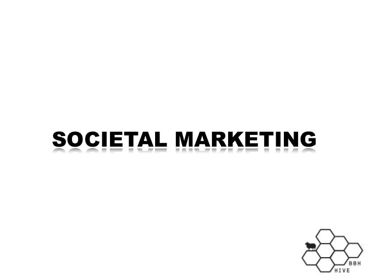 SOCIETAL MARKETING