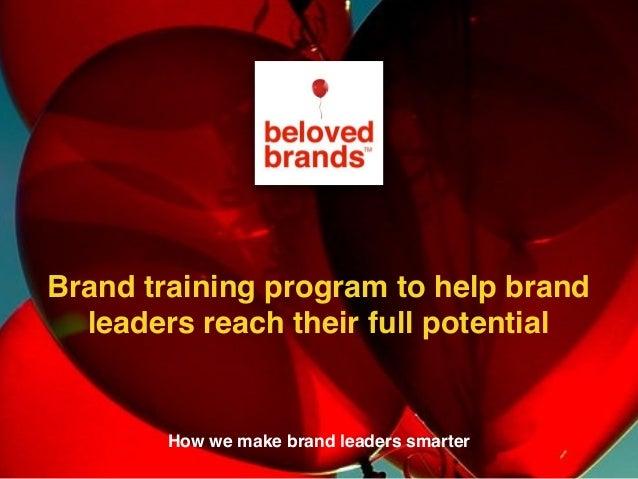 We make brands stronger. We make brand leaders smarter. Brand Management Training