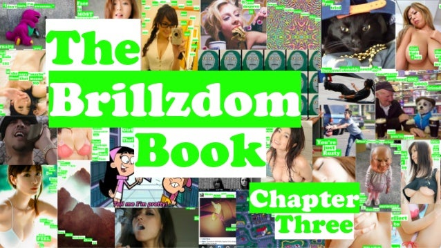 The Brillzdom Book: Chapter Three