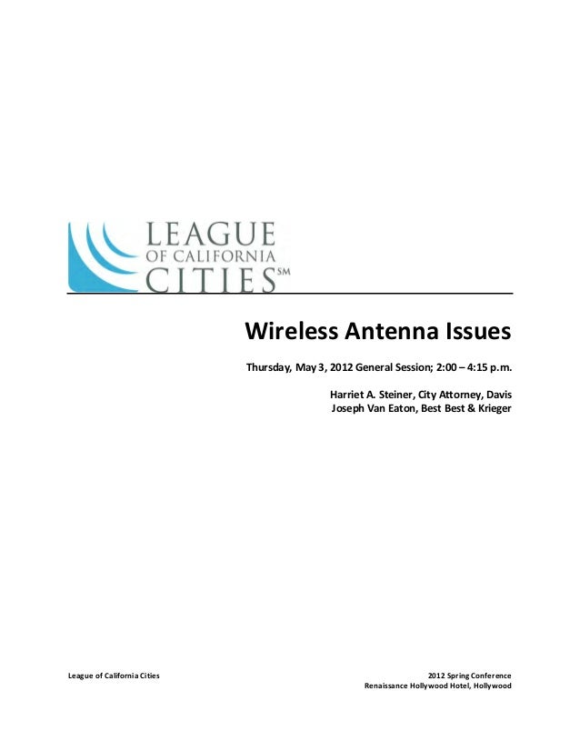 League of California Cities 2012 Spring Conference Renaissance Hollywood Hotel, Hollywood Wireless Antenna Issues Thursday...