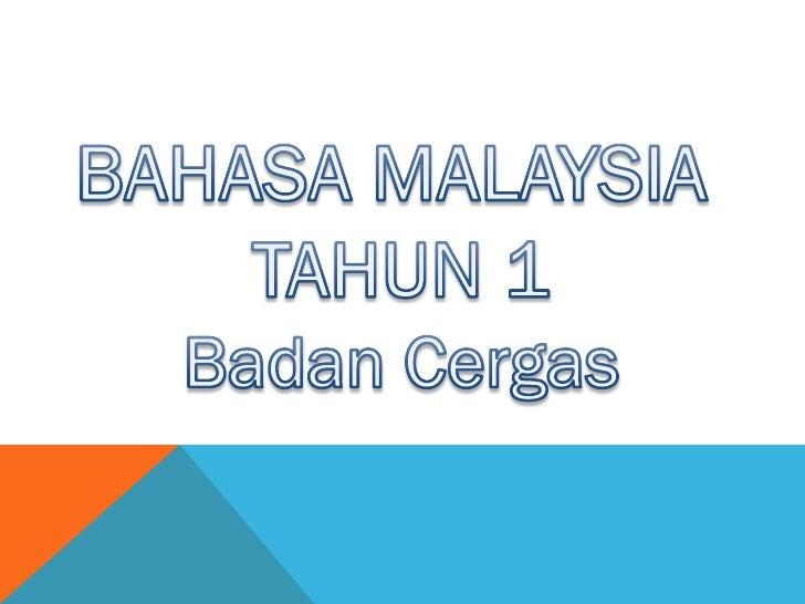 Bahasa Malaysia Tahun 1: Badan Cergas
