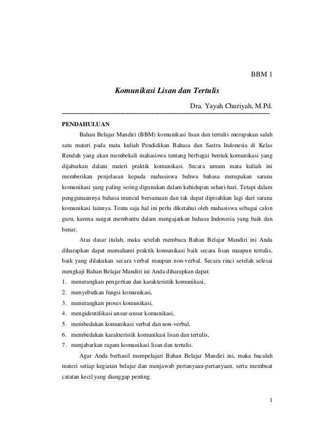 BBM 1                      Komunikasi Lisan dan Tertulis                                                  Dra. Yayah Churi...