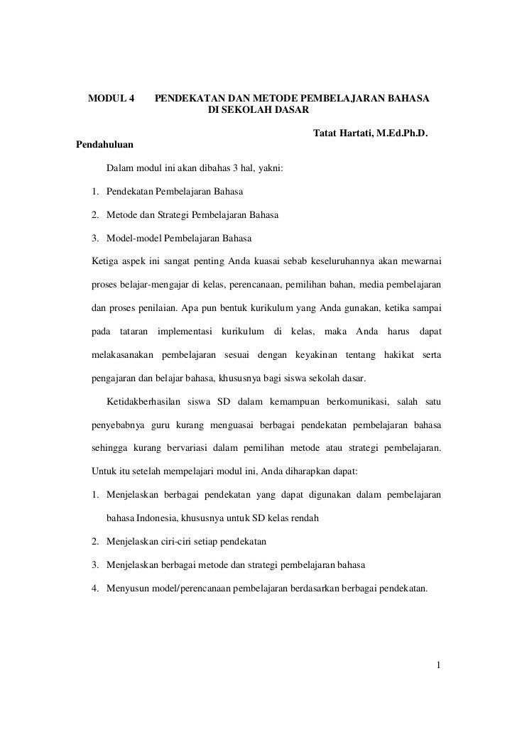 MODUL 4        PENDEKATAN DAN METODE PEMBELAJARAN BAHASA                         DI SEKOLAH DASAR                         ...