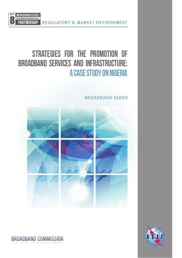 Strategies for the promotion of broadband services and infrastructure: a case study on Nigeria