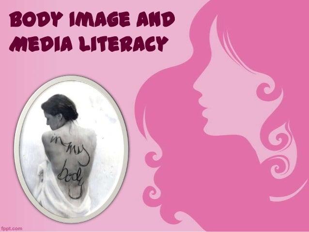 Body Image andMedia Literacy
