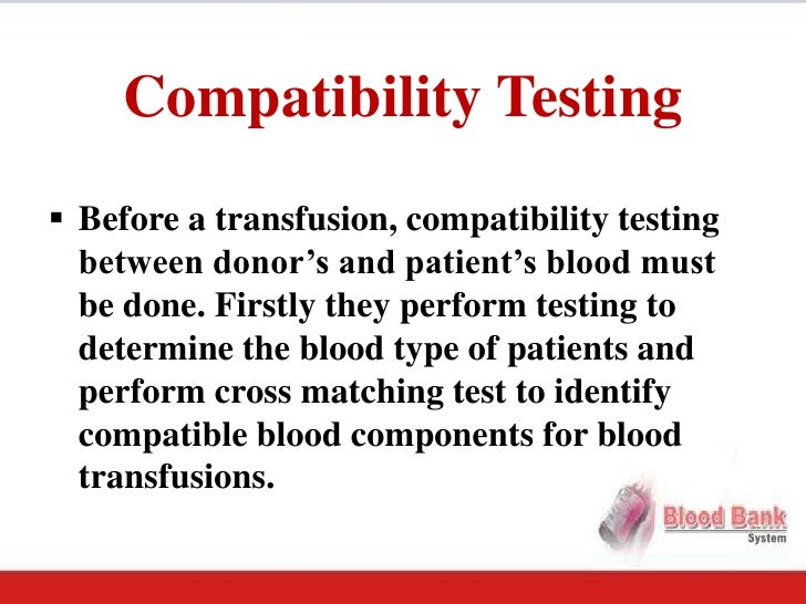 pre transfusion blood tests Central over the next several months, the repatriation of pre and post-transfusion testing that has historically been performed by canadian blood services in.