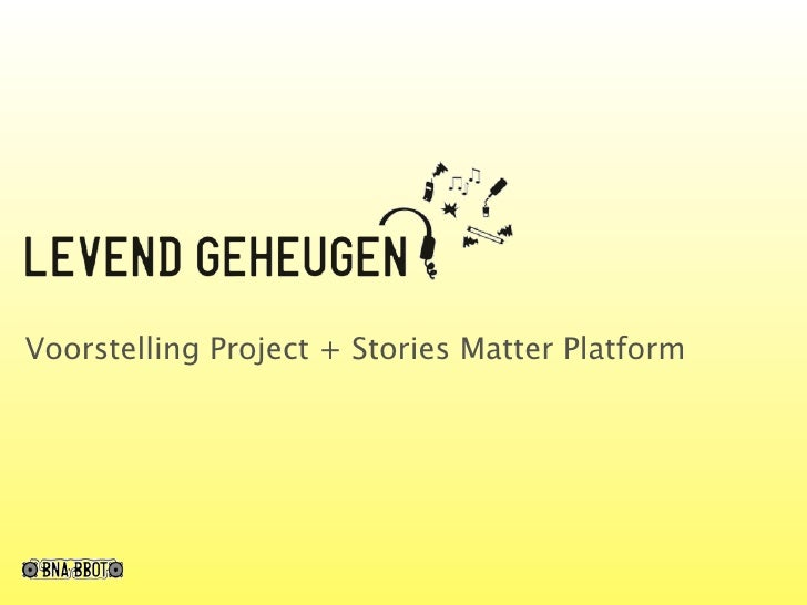 Voorstelling Project + Stories Matter Platform